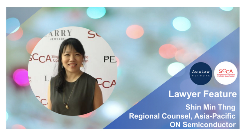 Lawyers in Business: Shin Min Thng, Regional Counsel (Asia-Pacific), ON Semiconductor (from Asia Law Network)