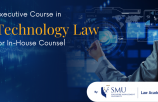 EXECUTIVE CERTIFICATION COURSE IN TECHNOLOGY LAW FOR IN-HOUSE COUNSEL