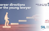 Career directions for the young lawyer