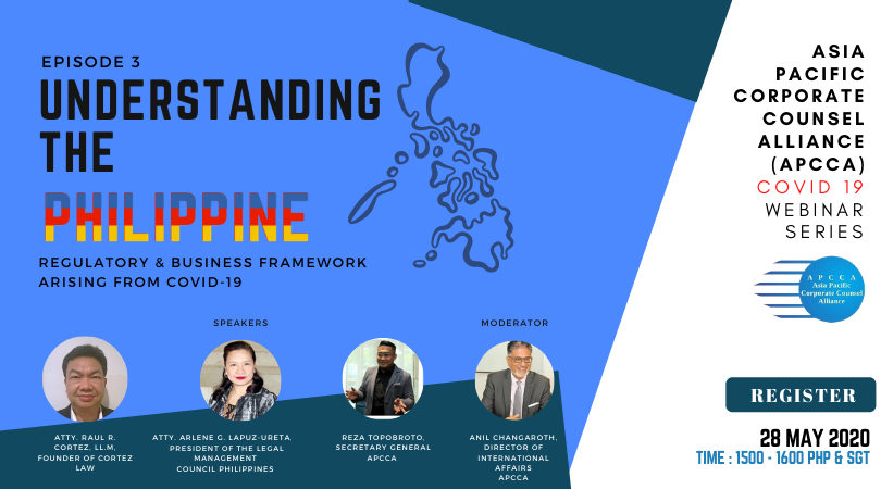 WEBINAR : APCCA Series | Episode 3 : Understanding the Philippine Regulatory & Business Framework arising from COVID-19