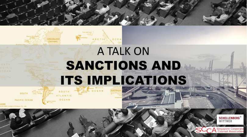 """A TALK ON """"SANCTIONS AND ITS IMPLICATIONS"""" - For In-House Counsels Only"""
