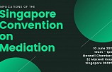 Implications of the Singapore Convention on Mediation