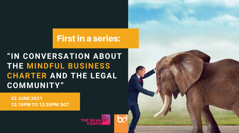 """1st Series : """"In conversation about the Mindful Business Charter and the legal community"""""""