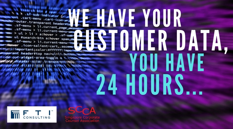 We Have Your Customer Data, You Have 24 Hours…