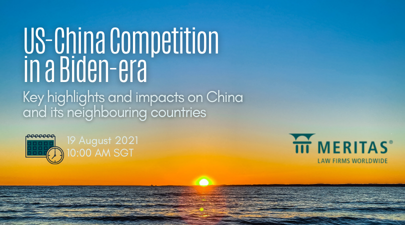 US-China Competition in a Biden-era and its impact on China and its neighbouring countries