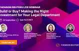 Build or Buy? Making the Right Investment for Your Legal Department