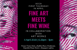 First Thursday in April - Fine Art Meets Fine Wine