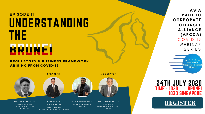 WEBINAR: APCCA SERIES | Episode 11: Understanding the Brunei Regulatory & Business Framework arising from COVID-19