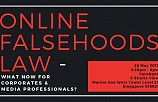 Online Falsehoods Law -  What Now For Corporates & Media Professionals?