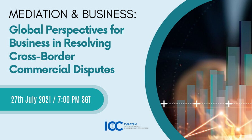 Mediation & Business: Global Perspectives for Business in Resolving Cross-Border Commercial Disputes