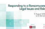 Responding to a Ransomware: Legal Issues and Risks