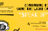 Continuing to shine the light on Speak up