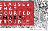 Clauses That Courted More Trouble