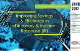 Improving Savings and Efficiency in eDiscovery and Incident Response (IR)