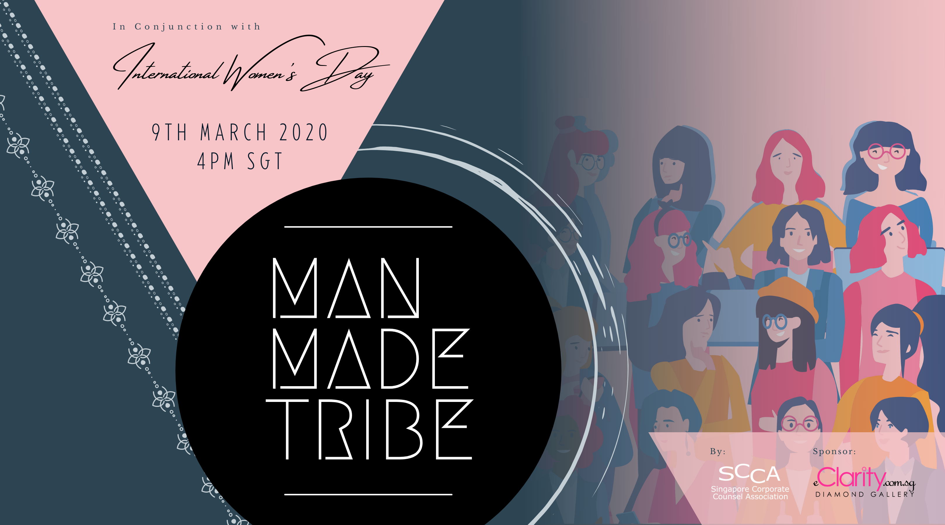 #MAN-MADE TRIBE - IWD2021 SCCA WILL Event