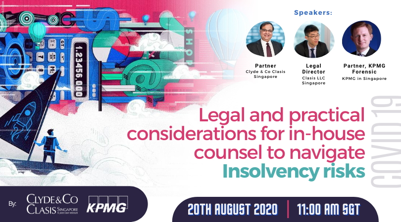 COVID-19: Legal and Practical considerations for in-house counsel to navigate Insolvency Risks