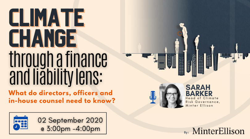 Climate change through a finance and liability lens – What do directors, officers and in-house counsel need to know?