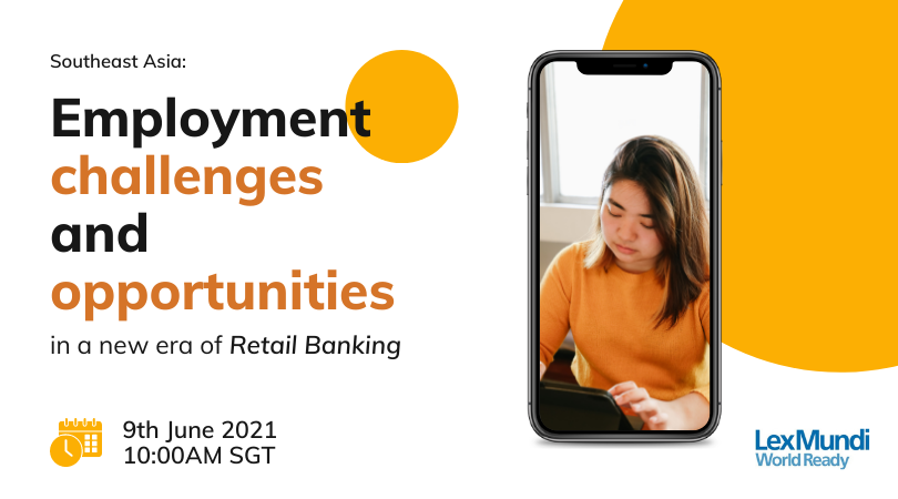 Southeast Asia: Employment challenges and opportunities in a new era of retail banking