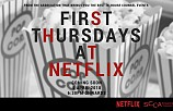 First Thursdays at Netflix