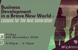 Business Development in a Brave New World – Lessons for the Next Generation