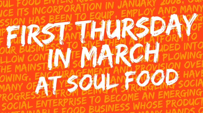 First Thursday in March at Soul Food