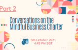 Part 2: Conversations on the Mindful Business Charter