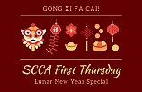 SCCA First Thursday in February - Lunar New Year Special