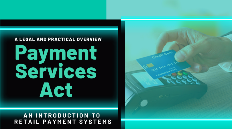 Payment Services Act (An Introduction to Retail Payments)