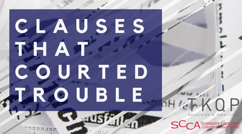Clauses That Courted Trouble