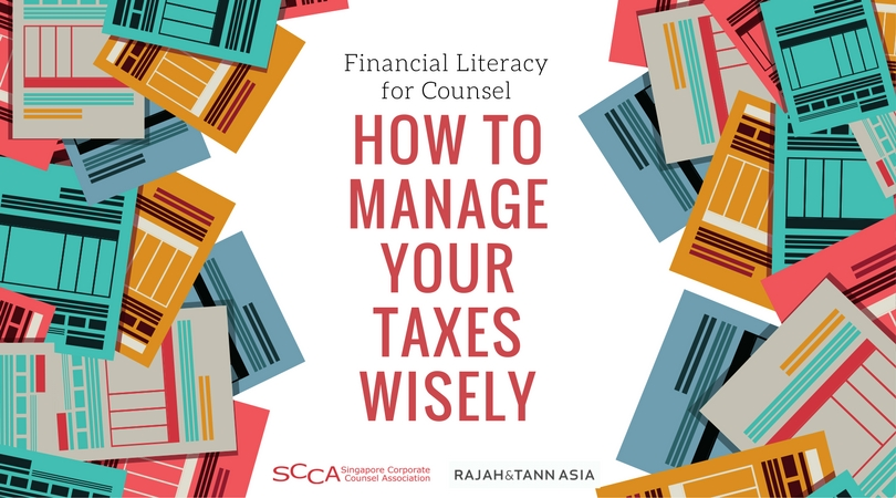 Financial Literacy for Counsel: How to Manage your Taxes Wisely